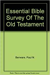 SURVEY OLD TESTAMENT OF THE BENWARE PAUL