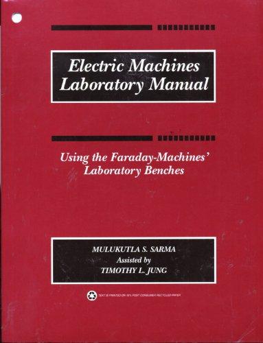 Electric Machines Laboratory Manual - Using the Faraday-Machines' Laboratory Benches