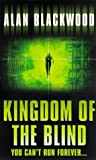 Kingdom of the Blind (0552146455) by Blackwood, Alan