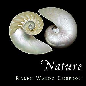 Nature Hörbuch von Ralph Waldo Emerson, Sam Torode - foreword Gesprochen von: Sam Torode