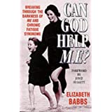 Can God Help M.E.?by Elizabeth Babbs