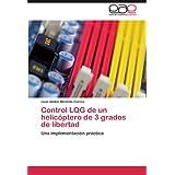 Control Lqg de Un Helic Ptero de 3 Grados de Libertad: Una implementación práctica