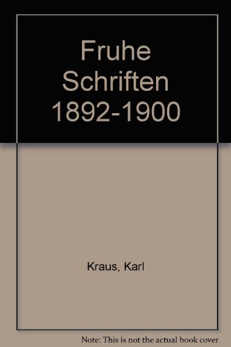 Fru?he Schriften 1892-1900 (German Edition), Kraus, Karl