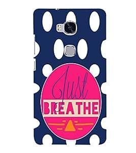EPICCASE Just Breathe Mobile Back Case Cover For Huawei Honor 5X (Designer Case)