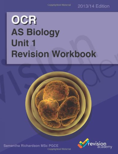 Ocr As Biology Unit 1 Revision Workbook (Ocr A-Level Workbooks)