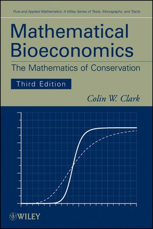 Mathematical Bioeconomics: The Mathematics of...