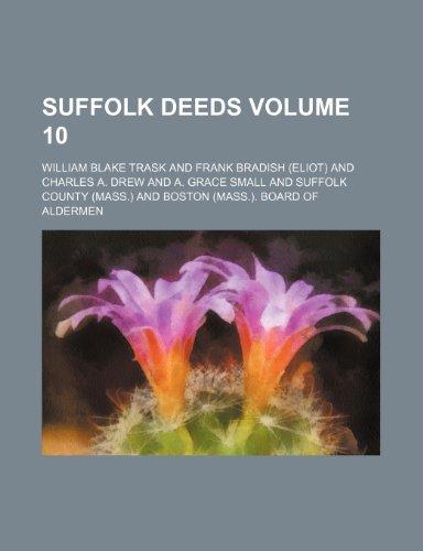 Suffolk deeds Volume 10