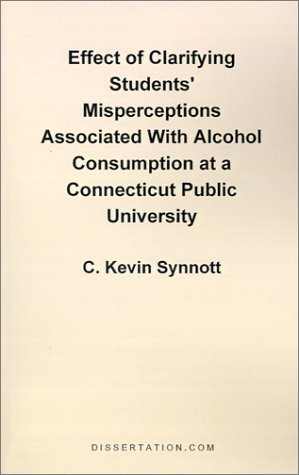 Effect of Clarifying Students' Misperceptions Associated with Alcohol Consumption at a Connecticut P