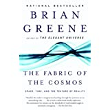The Fabric of the Cosmos: Space, Time, and the Texture of Reality (Vintage) ~ Brian Greene