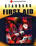 Standard First Aid (0801670659) by American National Red Cross