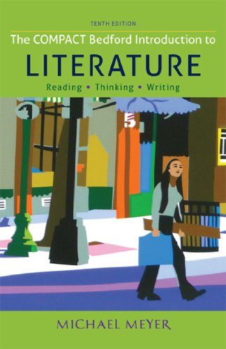The Compact Bedford Introduction to Literature: Reading, Thinking, and Writing