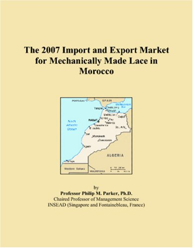 The 2007 Import and Export Market for Mechanically Made Lace in Morocco