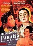 Los Niños Del Paraíso [DVD]