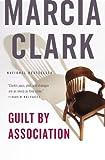 img - for Guilt by Association (A Rachel Knight Novel) book / textbook / text book