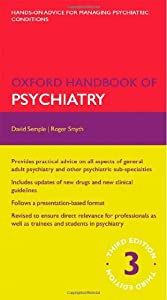 Oxford Handbook of Psychiatry (Oxford Handbooks)