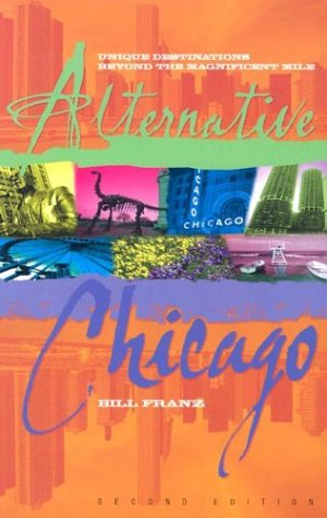 Alternative Chicago: Unique Destinations Beyond the Magnificent Mile
