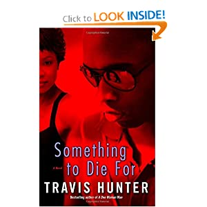 Something to Die For: A Novel Travis Hunter