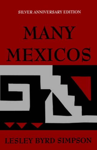 Many Mexicos, Fourth edition Revised (Silver Anniversary Edition)