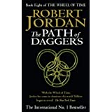 The Path Of Daggers: Book 8 of the Wheel of Time: 8/12by Robert Jordan