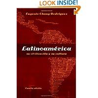 Latinoamerica: su civilizacion y su cultura (Spanish Edition)