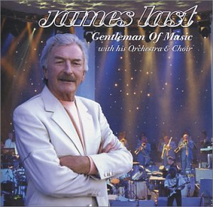 James Last - Gentleman Of Music - Zortam Music