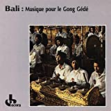 Bali: Music for the Gong Gede