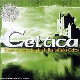 Celtica, Toute la magie des plus belles ballades Celtes Vol. 3
