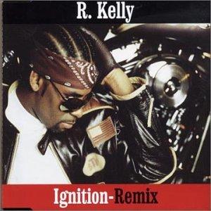 R. Kelly - Ignition - Zortam Music