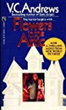 Flowers in the Attic (0671640453) by Andrews