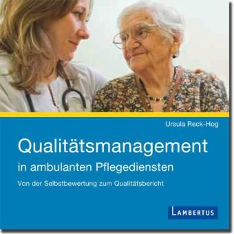 Qualitätsmanagement in ambulanten Pflegediensten