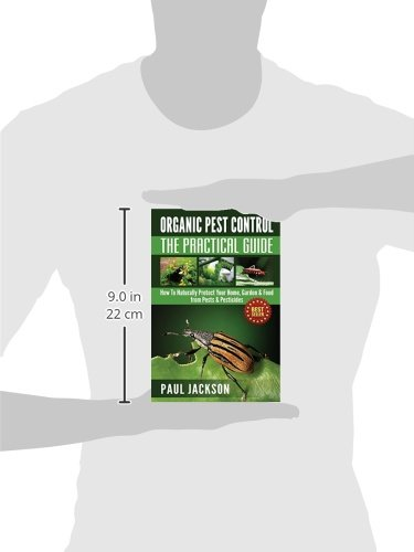 Libro organic pest control the practical guide how to naturally protect your home garden - Organic gardening practical tips ...