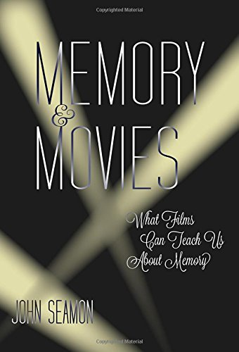 Memory and Movies: What Films Can Teach Us about Memory