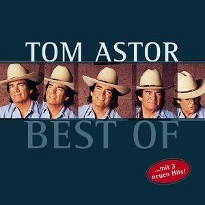 Tom Astor - Best Of Tom Astor - Zortam Music
