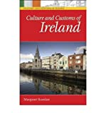 img - for [ Culture and Customs of Ireland (Culture and Customs of Europe) [ CULTURE AND CUSTOMS OF IRELAND (CULTURE AND CUSTOMS OF EUROPE) BY Scanlan, Margaret ( Author ) Mar-01-2006[ CULTURE AND CUSTOMS OF IRELAND (CULTURE AND CUSTOMS OF EUROPE) [ CULTURE AND CUSTOMS OF IRELAND (CULTURE AND CUSTOMS OF EUROPE) BY SCANLAN, MARGARET ( AUTHOR ) MAR-01-2006 ] By Scanlan, Margaret ( Author )Mar-01-2006 Hardcover book / textbook / text book