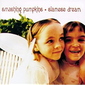 Smashing Pumpkins - Siamese Dream`