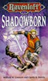 SHADOWBORN (Ravenloft Campaign) (0786907665) by Carrie A. Bebris