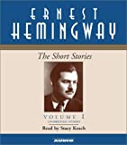The Short Stories of Ernest Hemingway: Volume I (Short Stories (Simon & Schuster Audio))