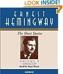The Short Stories of Ernest Hemingway...