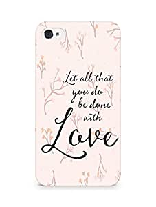 AMEZ let all that you do be done with love Back Cover For Apple iPhone 4