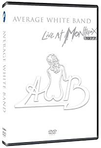 Average White Band - Live at Montreux, 1977