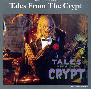 Various Artists - Original Music From Tales From The Crypt (1989-1994 Television Series) - Zortam Music