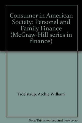 Consumer in American Society: Personal and Family Finance (McGraw-Hill series in finance) PDF