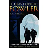 Ten-second Staircase (Bryant & May 4)by Christopher Fowler