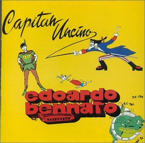 Edoardo bennato - Capitan Uncino - Zortam Music