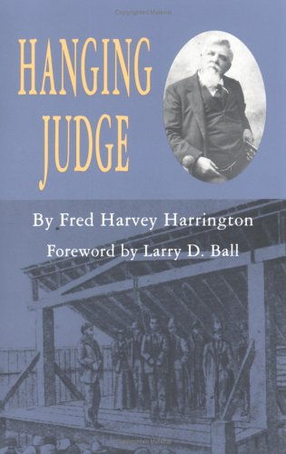 Hanging Judge, FRED H. HARRINGTON