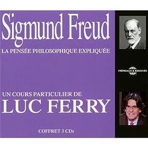 Luc Ferry - Sigmund Freud, La Pens�e Philosophique Expliqu�e [320]