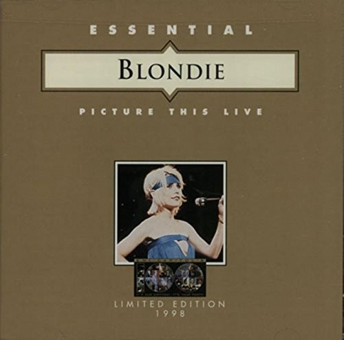 Essential Blondie: Picture This Live (1997-08-02)