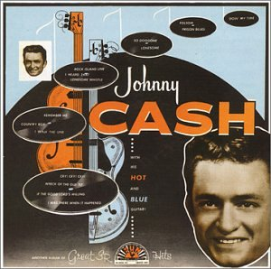 Johnny Cash - With His Hot & Blue Guitar - Zortam Music