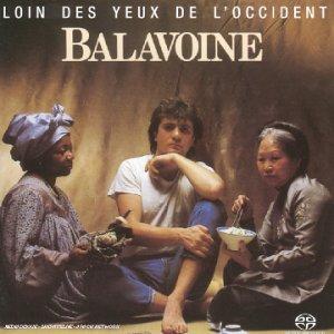 Daniel Balavoine - Loin des yeux de l