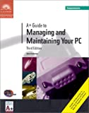 A+ Guide to Managing and Maintaining Your PC, Third Edition, Comprehensive
